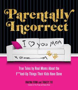 Parentally Incorrect